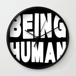 Being Human Wall Clock