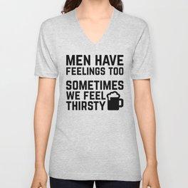 Men Have Feelings Funny Quote Unisex V-Neck
