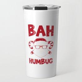 Bah Humbug Santa Candy Cane Glasses Anti Long Sleeve Cool Humor Pun Gift Design Travel Mug