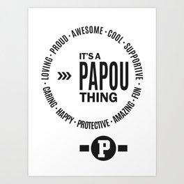 Papou Thing Art Print