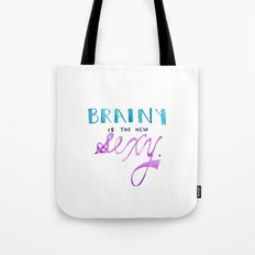 brainy's the new sexy Tote Bag