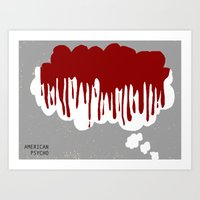 american psycho Art Prints featuring American Psycho by Courtney Vlaming