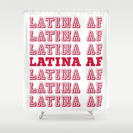 LATINA AF Shower Curtain