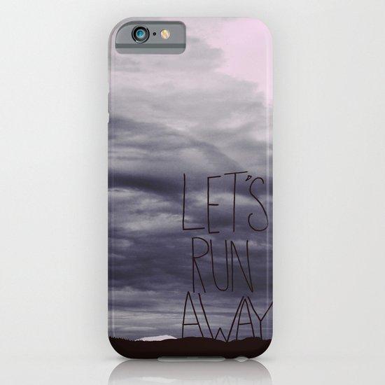 Let's Run Away VI iPhone & iPod Case