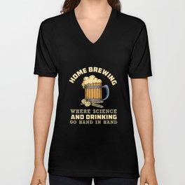 Home Brewing Brewer Beer Making Craft Beer Lover Unisex V-Neck