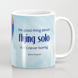 Flying Solo Is Never Boring Coffee Mug