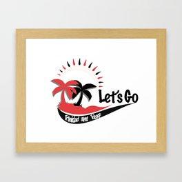 Lets Go Trinidad and Tobago Framed Art Print