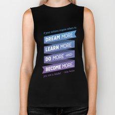 Dream More - Dolly Parton Quote Biker Tank