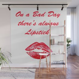 QUOTE:  LIPSTICK QUOTES Wall Mural
