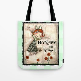 Hooray for Today - by Diane Duda Tote Bag
