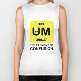 121 UM 298.17 THE ELEMENT OF CONFUSION. Biker Tank
