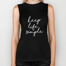 Keep Life Simple modern black and white minimalist typography home room wall decor Biker Tank