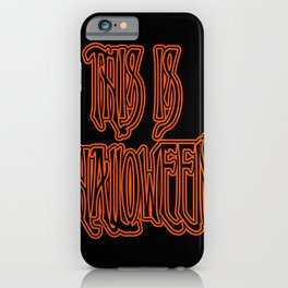 This is Halloween iPhone Case