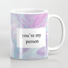 You're My Person Mug