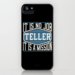 Teller  - It Is No Job, It Is A Mission iPhone Case