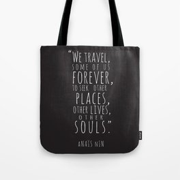 We Travel Forever Tote Bag