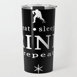 eat sleep RINK repeat Travel Mug