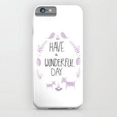 wonderful day iPhone 6s Slim Case