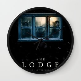 "You're Not Welcome Here - ""The Lodge"" Wall Clock"