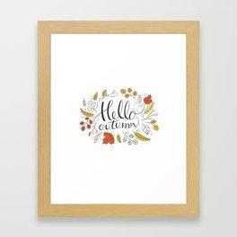 Hello Autumn Framed Art Print