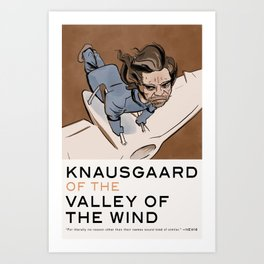Knausgaard of the Valley of the Wind Art Print