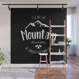 Mountain quote 2 Wall Mural