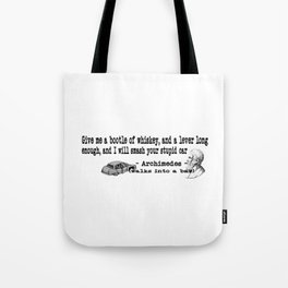 Archimedes Walks Into A Bar #3 Tote Bag