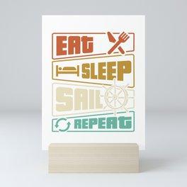 Eat Sleep Sail Repeat Mini Art Print