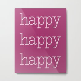 Happy Happy Happy Hot Pink Metal Print