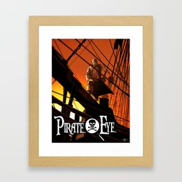 Pirate Eye: Life of Danger Framed Art Print