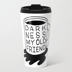 darkness my old friend Travel Mug