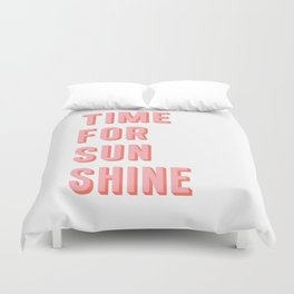 Time For Sunshine Duvet Cover