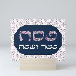 Spring Floral Pesach Kasher veSameach Art Mini Art Print