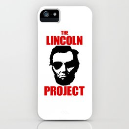 The Lincoln Project iPhone Case