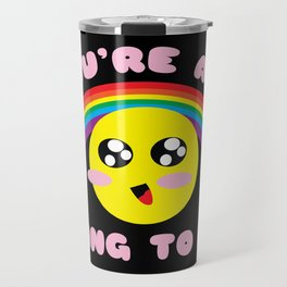You're All Going to Die Travel Mug