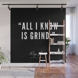 16 | Ray Lewis Quotes 190511 Wall Mural