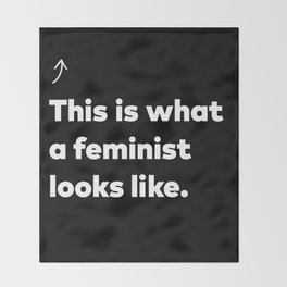 This is what a feminist looks like. Throw Blanket