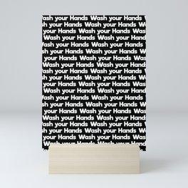 wash your hands Mini Art Print