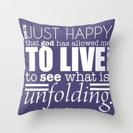 I am Happy! Throw Pillow
