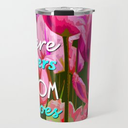 hope in nature, positive quote Travel Mug