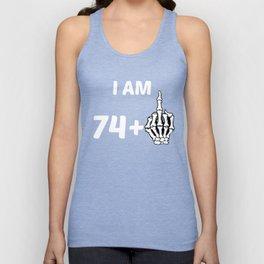 I Am 74 Plus Middle Finger Skeleton 75th Birthday Unisex Tank Top
