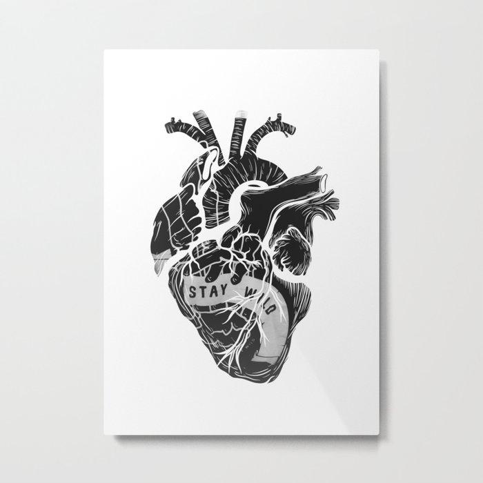 Heart (stay wild) Metal Print