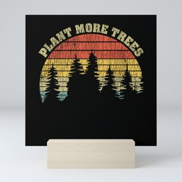 Vintage Plant More Trees Global Warming Earth Day Mini Art Print
