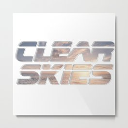 Clear Skies Metal Print