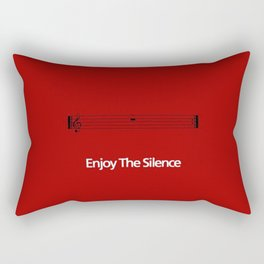 Enjoy the silence Rectangular Pillow