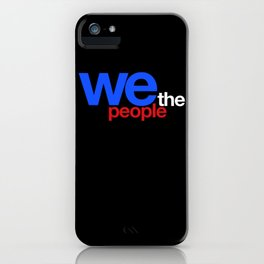 We The People Indivisible iPhone Case