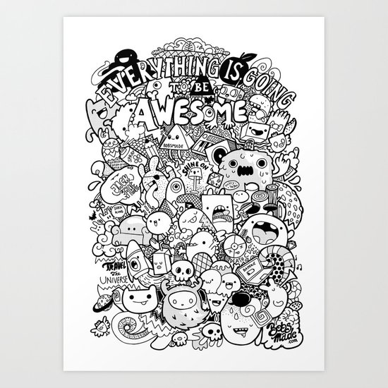 Everything is going to be Awesome Art Print