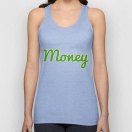 """Money"" tee design. Makes an awesome and simple gift gift to your friends and family! Grab yours too Unisex Tank Top"