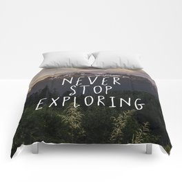 Never Stop Exploring - Nature Photography Comforters