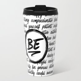Be... Travel Mug